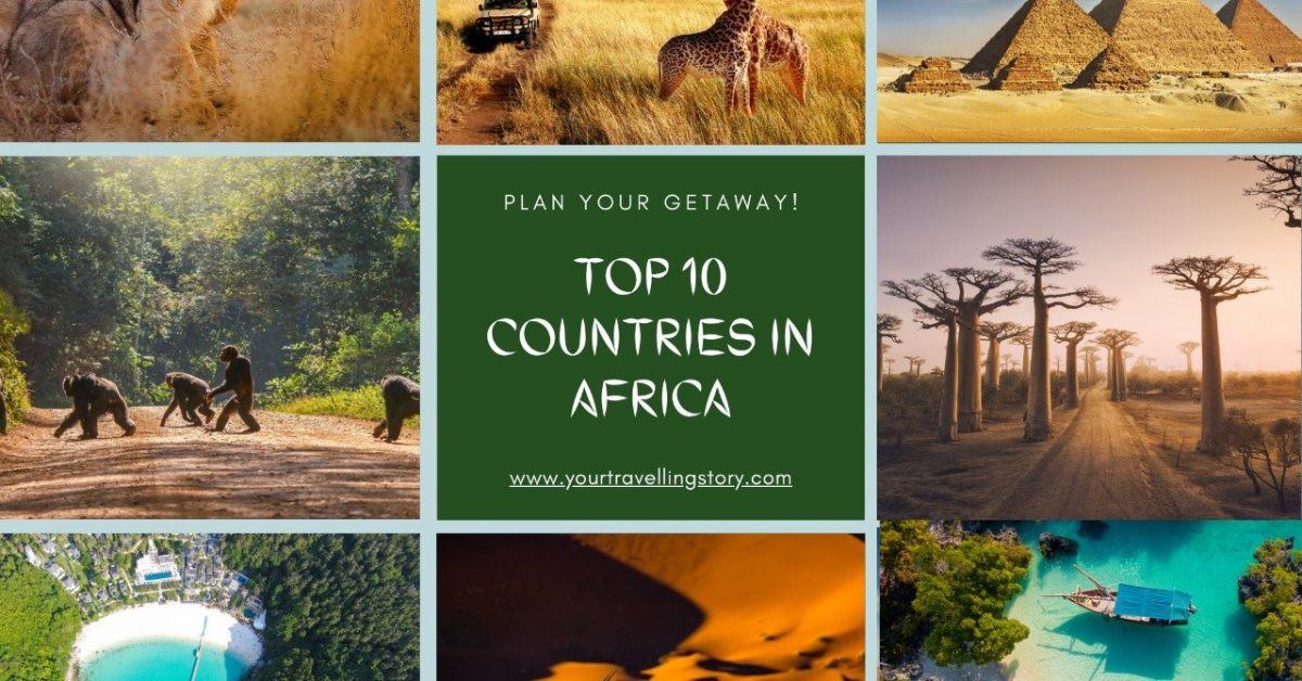 Best Places to Visit in Africa: 10 Tourist Destinations, Safari