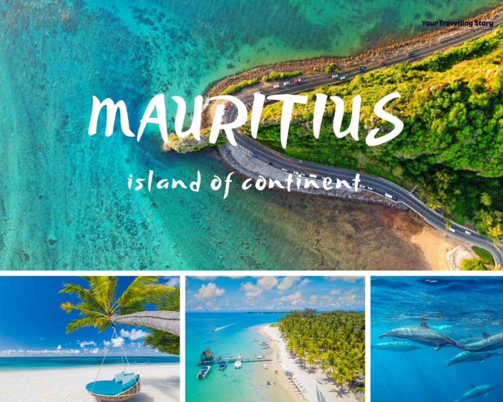 Mauritius: Heaven of the country